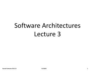 Software  Architectures Lecture 3