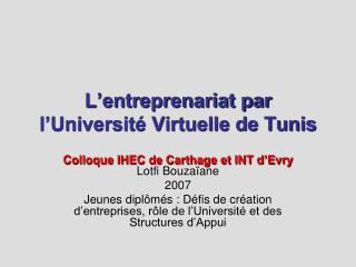 L�entreprenariat par l�Universit� Virtuelle de Tunis