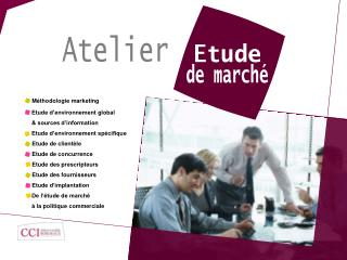 M�thodologie marketing 	  	Etude d�environnement global & sources d�information