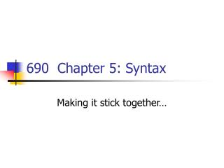 690  Chapter 5: Syntax