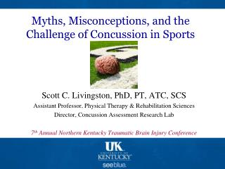 Myths, Misconceptions, and the Challenge of Concussion in Sports