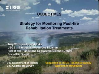 OBJECTIVES Strategy for Monitoring Post-fire Rehabilitation Treatments