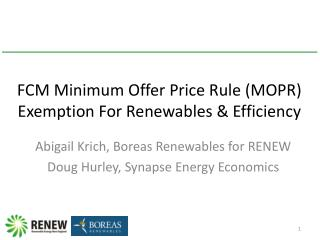 FCM Minimum Offer Price Rule (MOPR) Exemption For Renewables & Efficiency