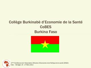 Collège Burkinabè d'Economie de la Santé CoBES  Burkina Faso