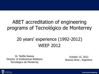 ABET accreditation of engineering programs of  Tecnológico  de Monterrey