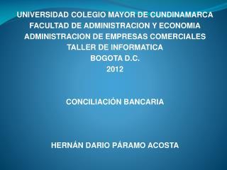 UNIVERSIDAD COLEGIO MAYOR DE CUNDINAMARCA FACULTAD DE ADMINISTRACION Y ECONOMIA