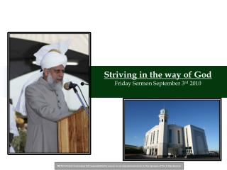 Striving in the way of God Friday Sermon September 3 rd  2010