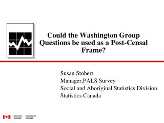 Could the Washington Group Questions be used as a Post-Censal Frame?