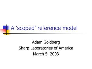 A �scoped� reference model