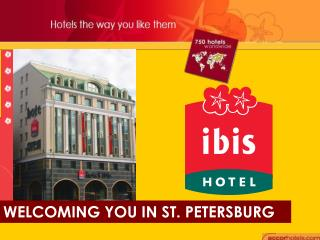 WELCOMING YOU IN ST. PETERSBURG
