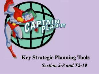 Key Strategic Planning Tools