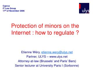 Protection of minors on the Internet : how to regulate ?