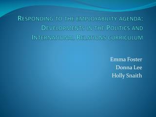 Emma Foster     Donna Lee   Holly  Snaith