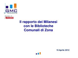 Il rapporto dei Milanesi con le Biblioteche Comunali di Zona