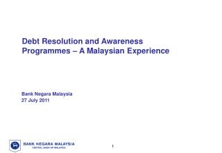 Debt Resolution and Awareness Programmes – A Malaysian Experience