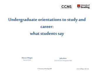 Undergr aduate orientations to study and career:  what students say
