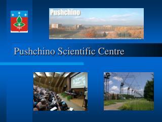 Pushchino Scientific Centre