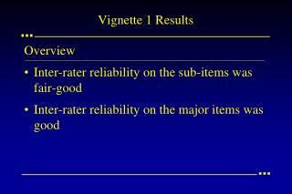 Vignette 1 Results