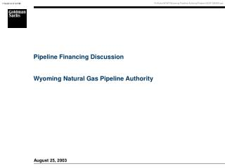 Pipeline Financing Discussion