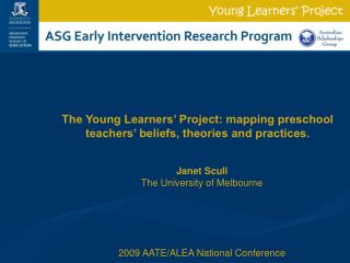 Janet Scull The University of Melbourne 2009 AATE/ALEA National Conference