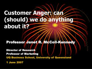 Customer Anger: can (should) we do anything about it?