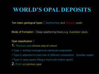 WORLD'S OPAL DEPOSITS