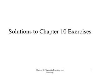 Solutions to Chapter 10 Exercises