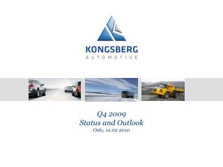 Driving Force Q4 2009 Status and Outlook