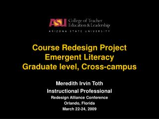 Course Redesign Project Emergent Literacy Graduate level, Cross-campus