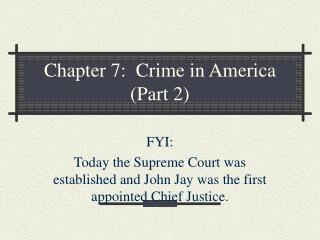 Chapter 7:  Crime in America (Part 2)