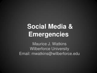 Social Media & Emergencies