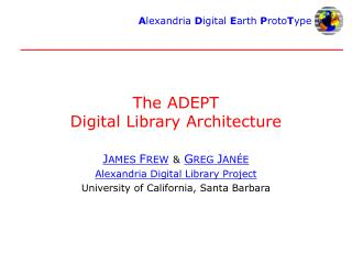 The ADEPT Digital Library Architecture