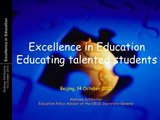 Excellence in Education Educating talented students