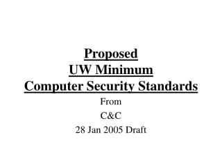 Proposed  UW Minimum  Computer Security Standards