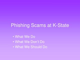 Phishing Scams at K-State