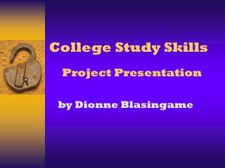 College Study Skills Project Presentation