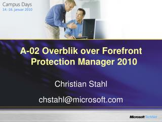 A-02 Overblik over Forefront  Protection Manager 2010