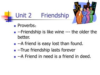 Unit 2     Friendship