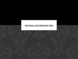 Editing and Writing Tips