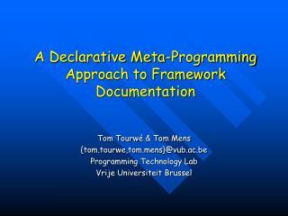 A Declarative Meta-Programming Approach to Framework Documentation