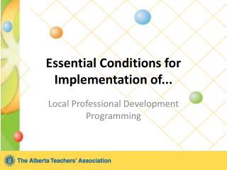 Essential Conditions for Implementation of...
