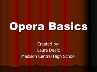 Opera Basics