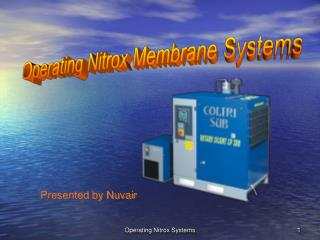 Operating Nitrox Membrane Systems