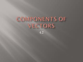 Components of Vectors