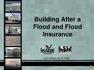 Building After a Flood and Flood Insurance