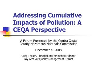 Addressing Cumulative Impacts of Pollution: A CEQA Perspective