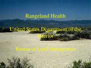Rangeland Health United States Department of the Interior Bureau of Land Management