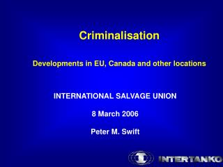 Criminalisation Developments in EU, Canada and other locations