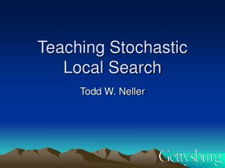 Teaching Stochastic Local Search