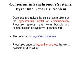 Consensus in Synchronous Systems: Byzantine Generals Problem